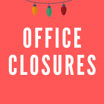 Office Closures